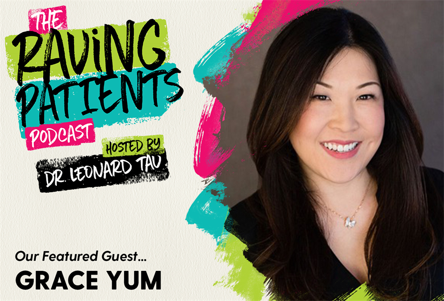 The Raving Patients Podcast with Grace Yum