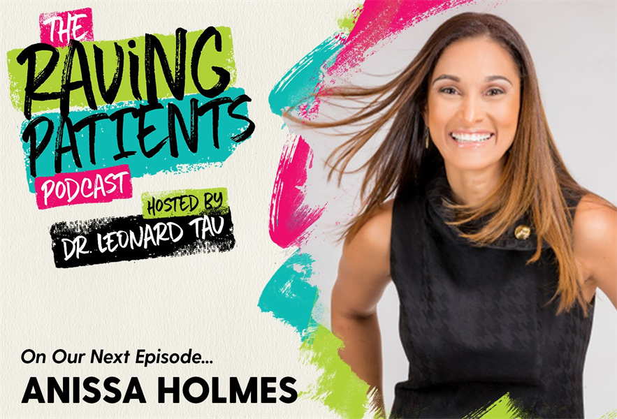 Raving Patients Podcast with Anissa Holmes - Delivering Wow