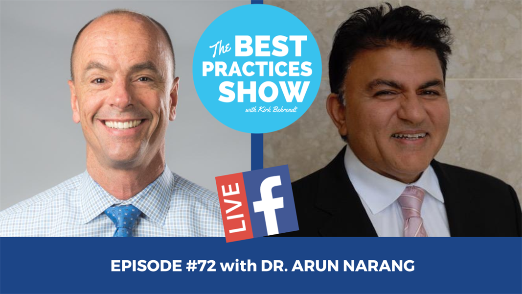 Episode #72 - Making Your Practice Independent of You with Dr. Arun Narang