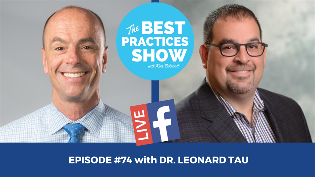 Episode #74 - Seven Things You Need to Know About Your Future as a Dentist with Google with Dr. Leonard Tau