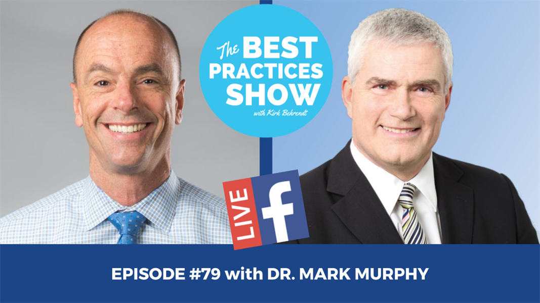 Episode #79 - The Four Metrics of Lost Opportunity in Your Practice with Dr. Mark Murphy