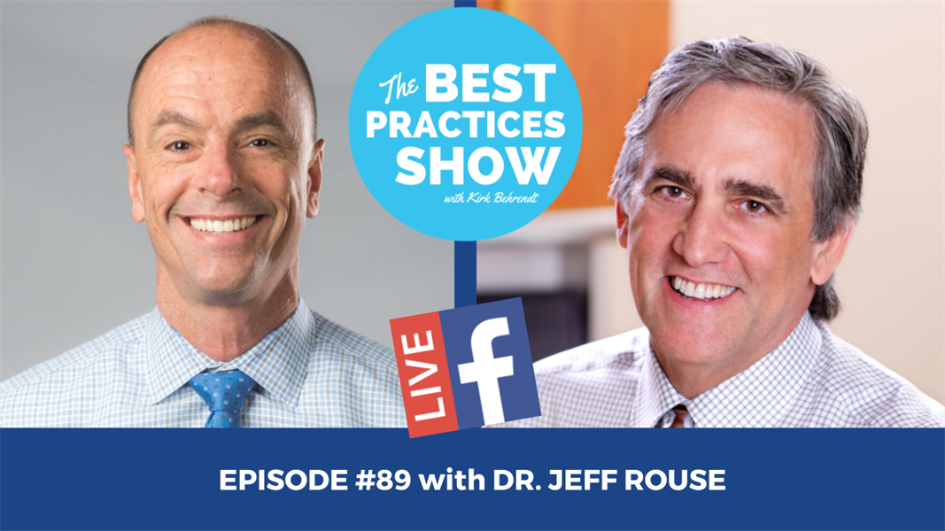 Episode #89 - The Truth About Sleep Dentistry, and It's Not What You Think with Dr. Jeff Rouse