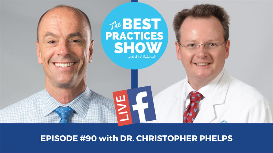 Episode #90 - Double Your New Patients Without More Marketing with Dr. Christopher Phelps