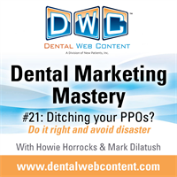 [PODCAST] DMM #21: Ditching Your PPOs? Do it Right, and Avoid Disaster