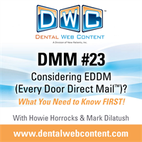 DMM #23: Considering EDDM (Every Door Direct Mail™)? What You Need to Know FIRST!