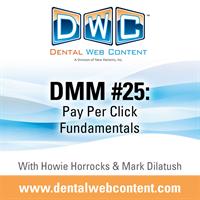 [Podcast] DMM #25: Pay Per Click Fundamentals