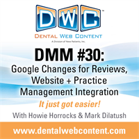 #30: Google Changes for Reviews, Website and Practice Management Integration