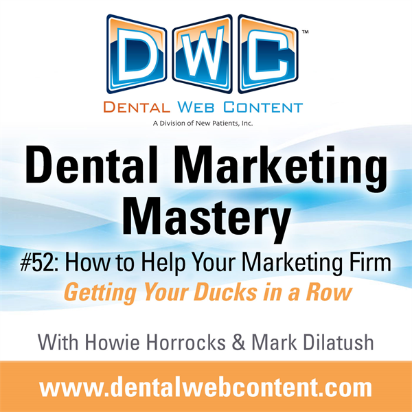 #52: How to Help Your Marketing Firm | 	Getting Your Ducks in a Row!