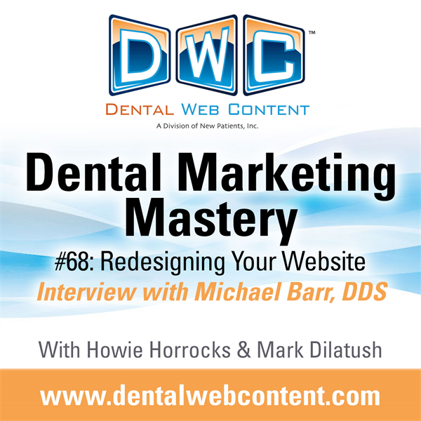 #68: Redesigning Your Website | Interview with Michael Barr, DDS