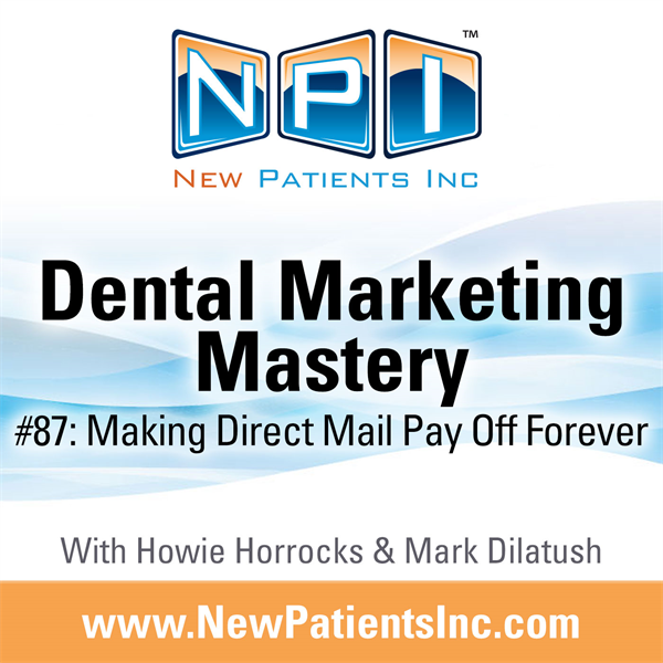 #87: Making Direct Mail Pay Off Forever