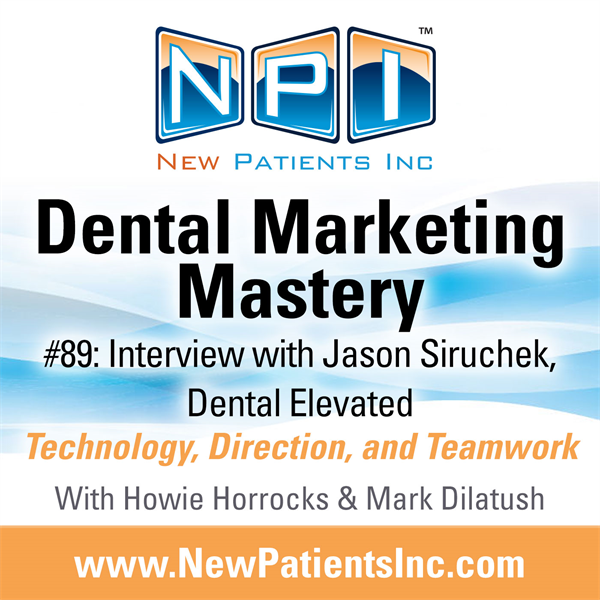 #89: Interview with Jason Siruchek, Dental Elevated
