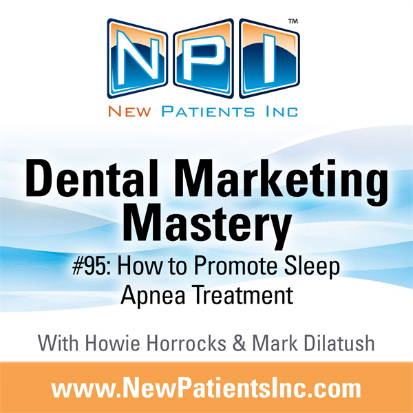 #95: How To Promote Sleep Apnea Treatment