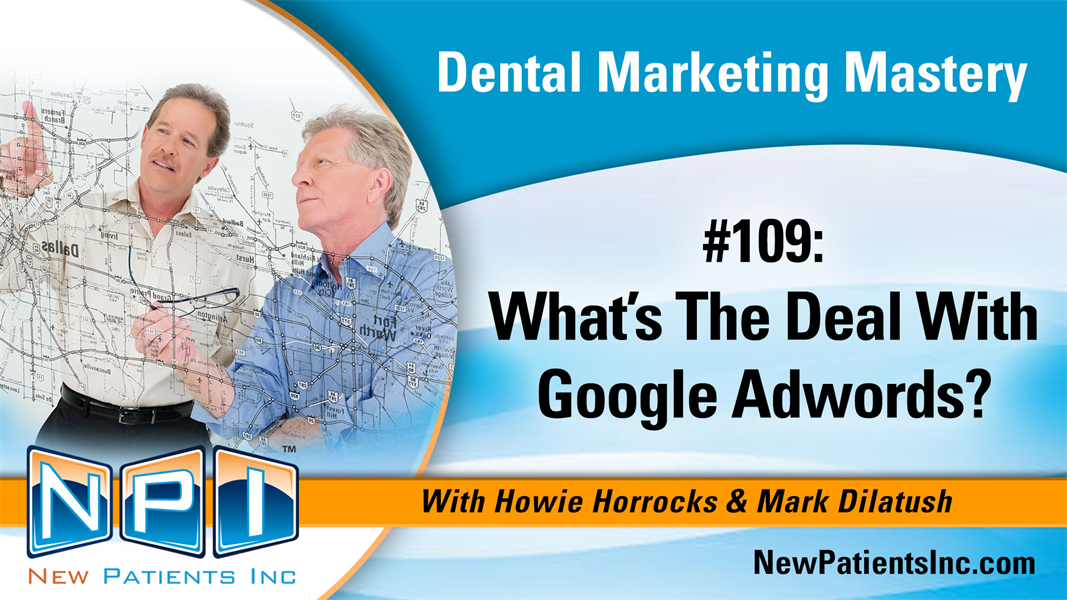 #109: What's The Deal With Google Adwords?