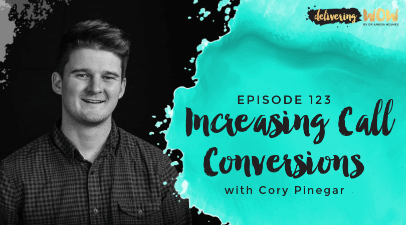 Increasing Call Conversions with Cory Pinegar