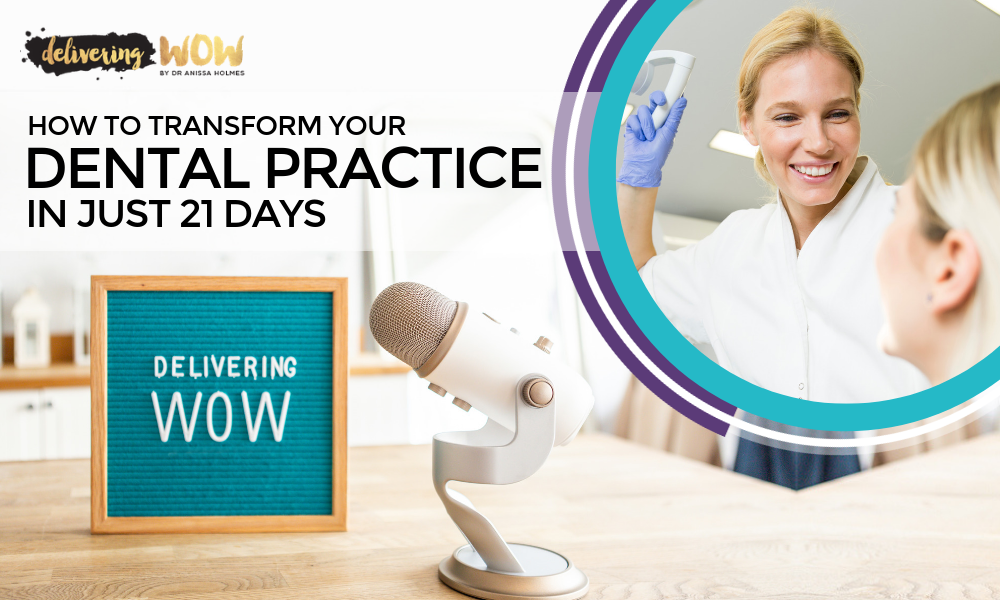 How to Transform Your Dental Practice in Just 21 Days