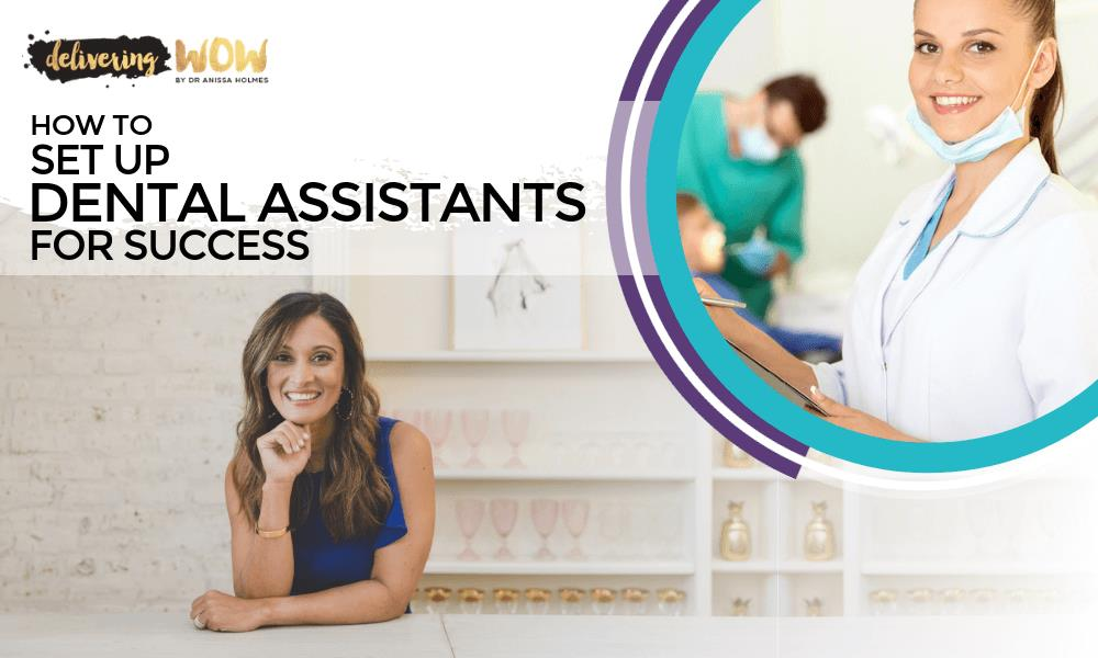 How to Set Up Dental Assistants for Success