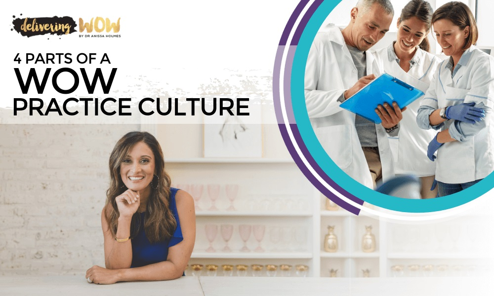 4 Parts of a WOW Practice Culture