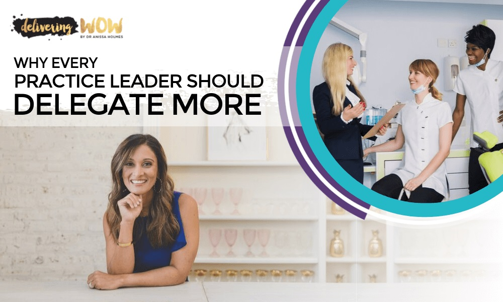 Why Every Practice Leader Should Delegate More