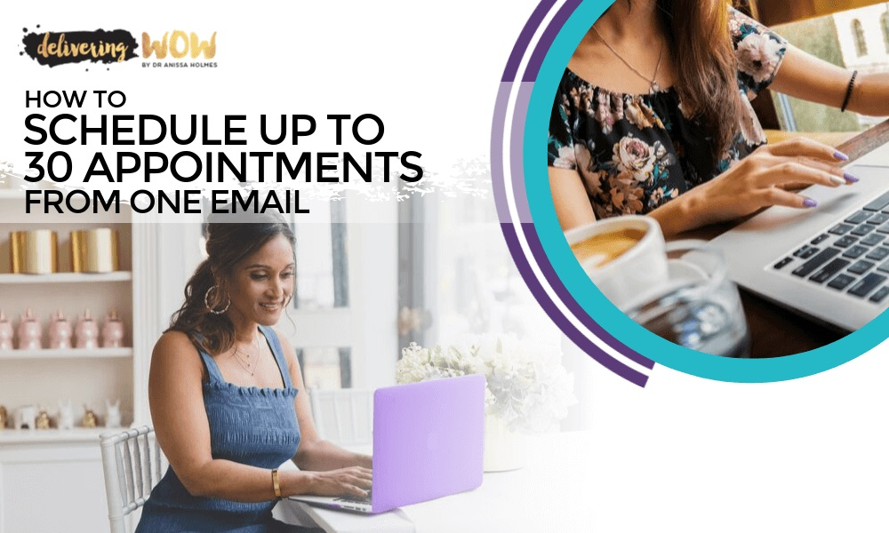 How to Schedule up to 30 Appointments From One Email