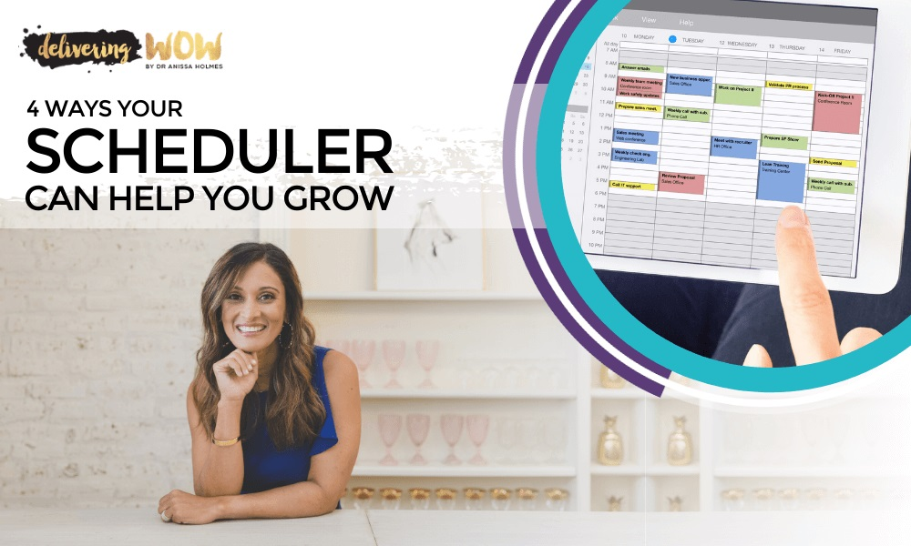 4 Ways Your Scheduler Can Help You Grow