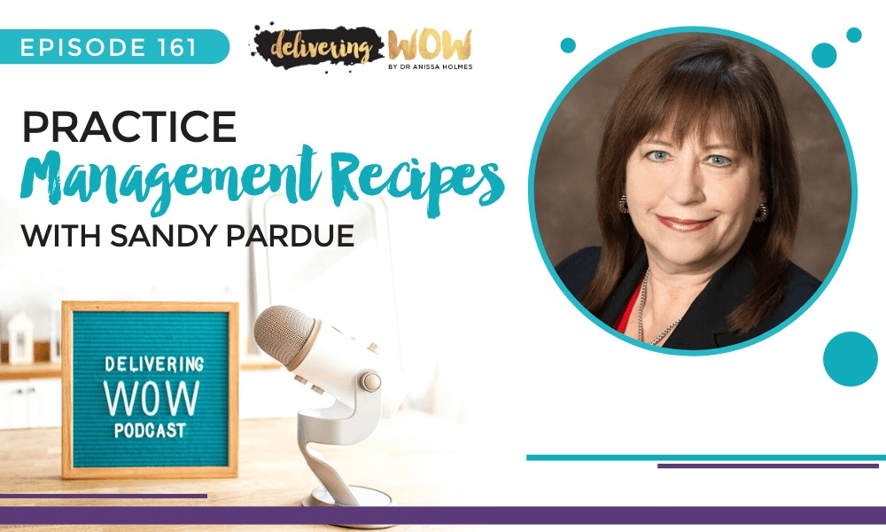 Practice Management Recipes with Sandy Pardue