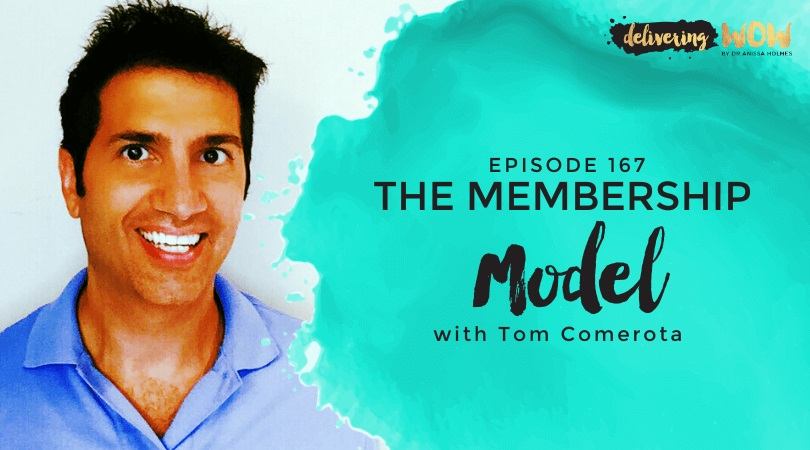 The Membership Model with Tom Comerota
