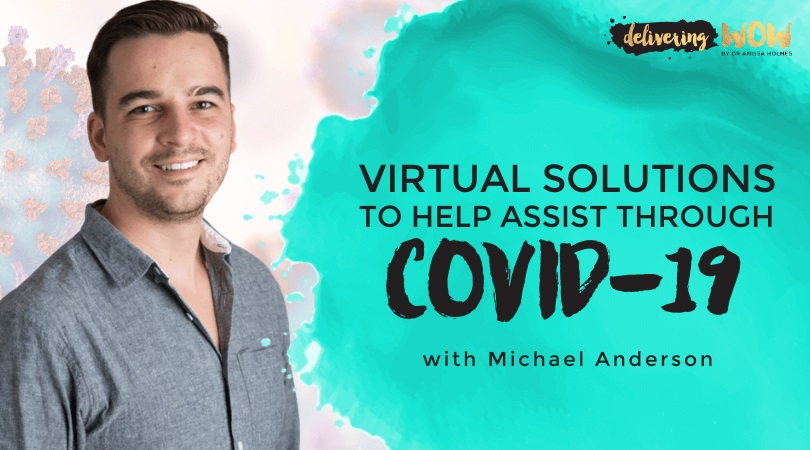 Virtual Solutions to Help Assist Through COVID-19
