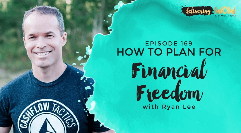 How To Plan For Financial Freedom with Ryan Lee