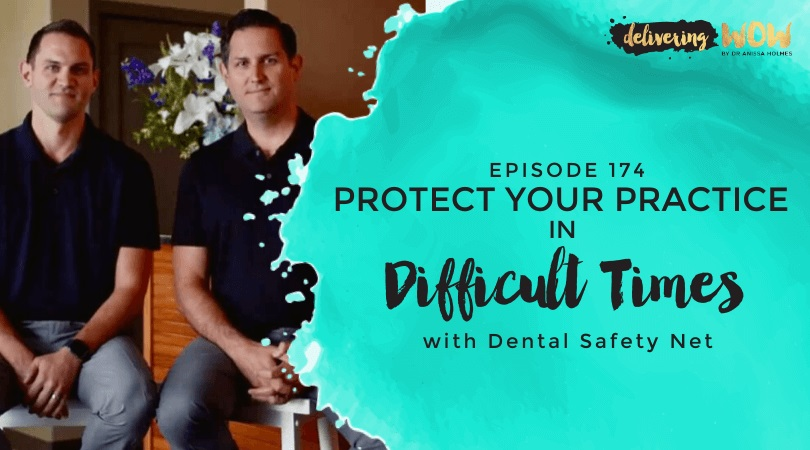 Protect your Practice in Difficult Times with Dental Safety Net