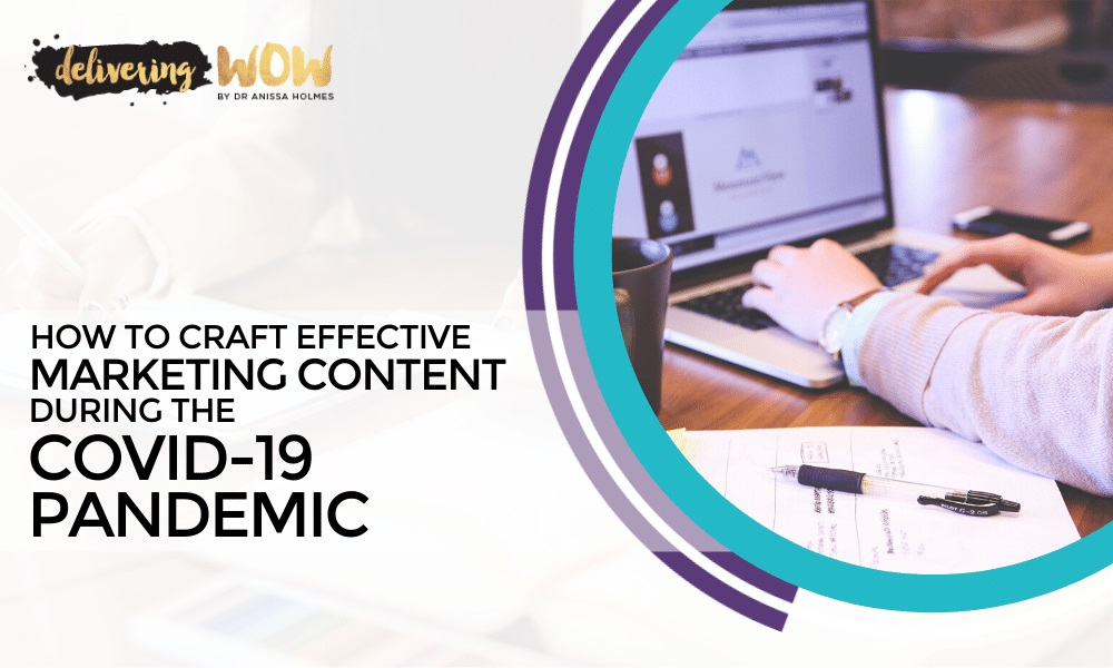 How to Craft Effective Marketing Content During the COVID-19 Pandemic