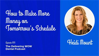How to Make More Money on Tomorrow's Schedule with Heidi Mount