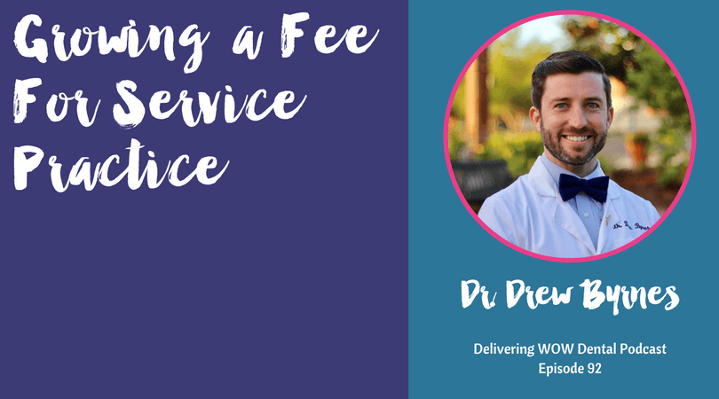 Growing a Fee For Service Practice with Dr. Drew Byrnes