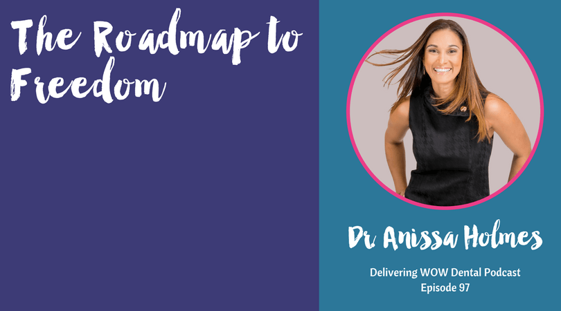 The Roadmap to Freedom with Dr. Anissa Holmes