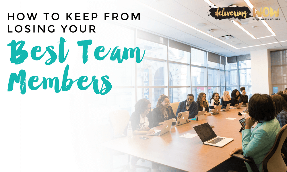 How to Keep from Losing Your Best Team Members