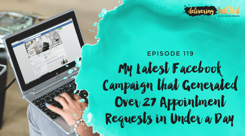My Latest Facebook Campaign that Generated Over 27 Appointment Requests in Under a Day